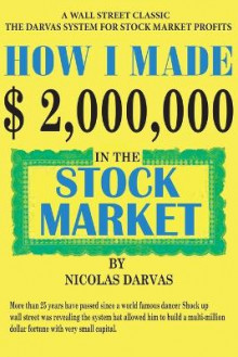 How I Made $2,000,000 in the Stock Market av Nicolas Darvas (Heftet)