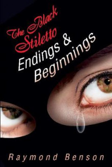 The Black Stiletto: Endings & Beginnings av Raymond Benson (Heftet)