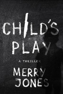 Child's Play av Merry Jones (Heftet)