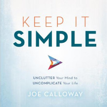 Keep it Simple av Joe Calloway (Innbundet)