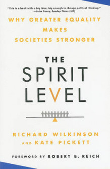The Spirit Level av Richard Wilkinson og Kate Pickett (Innbundet)