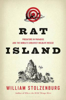 Rat Island av William Stolzenburg (Innbundet)