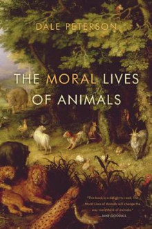 The Moral Lives of Animals av Dale Peterson (Heftet)