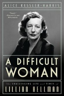 A Difficult Woman av Alice Kessler-Harris (Heftet)
