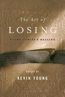 The Art of Losing av Kevin Young (Heftet)