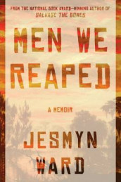 Men We Reaped av Jesmyn Ward (Innbundet)