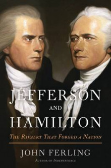 Jefferson and Hamilton av John Ferling (Innbundet)