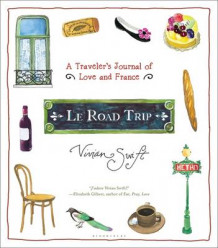 Le Road Trip av Vivian Swift (Innbundet)