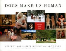 Dogs Make Us Human av Jeffrey Moussaieff Masson og Art Wolfe (Innbundet)