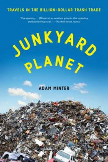 Junkyard Planet av Adam Minter (Heftet)