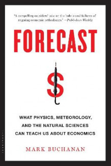Forecast av Mark Buchanan (Heftet)