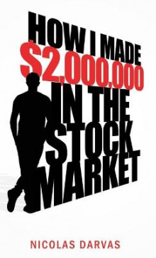 How I Made $2,000,000 in the Stock Market av Nicolas Darvas og Nicholas Darvas (Innbundet)