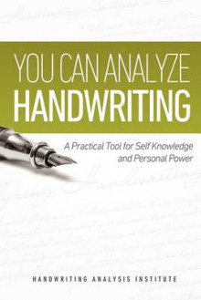 You Can Analyze Handwriting - A Practical Tool for Self-Knowledge and Personal Power av Robert Holder (Heftet)