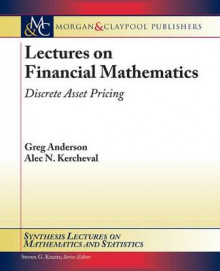Lectures on Financial Mathematics av Alec Kercheval og Greg Anderson (Heftet)