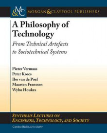 A Philosophy of Technology av Pieter E. Vermaas, Peter Kroes, Ibo van de Poel og Maarten Franssen (Heftet)