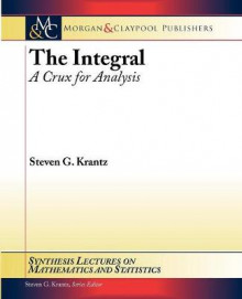 The Integral av Steven G. Krantz (Heftet)