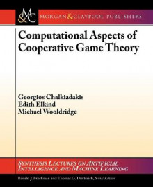 Computational Aspects of Cooperative Game Theory av Georgios Chalkiadakis, Edith Elkind og Michael Wooldridge (Heftet)