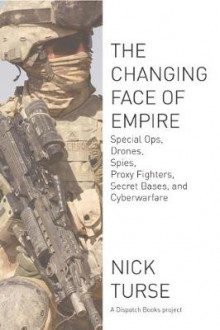 The Changing Face of Empire av Nick Turse (Heftet)