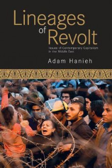 Lineages of Revolt av Adam Hanieh (Heftet)