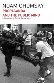 Propaganda and the Public Mind av David Barsamian og Noam Chomsky (Heftet)