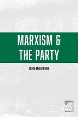 Omslag - Marxism And The Party