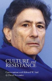 Culture and Resistance av David Barsamian og Edward W. Said (Innbundet)