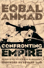 Confronting Empire av Eqbal Ahmad, David Barsamian og Edward Said (Heftet)