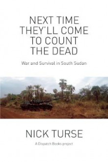 Next Time They'll Come to Count the Dead av Nick Turse (Heftet)