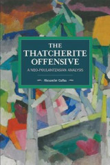 Omslag - The Thatcherite Offensive: A Neo-Poulantzasian Analysis