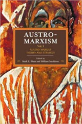 Omslag - Austro-Marxism: Austro-Marxist Theory and Strategy Volume 1: Volume 1