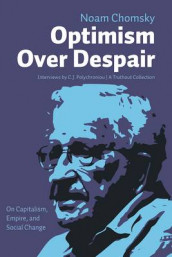 Optimism over Despair av Noam Chomsky og C.J. Polychroniou (Heftet)