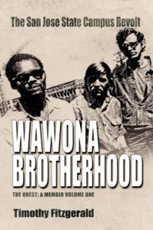 The Wawona Brotherhood, the San Jose State Campus Revolt av Timothy Fitzgerald (Innbundet)