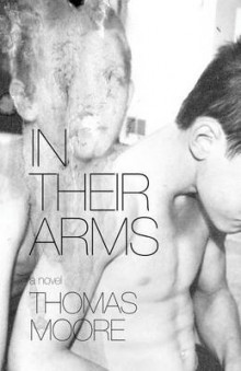 In Their Arms av Thomas Moore (Heftet)