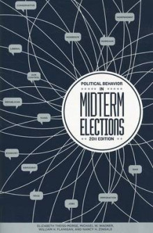 Political Behavior in Midterm Elections av Elizabeth Theiss-Morse og Michael Wagner (Heftet)