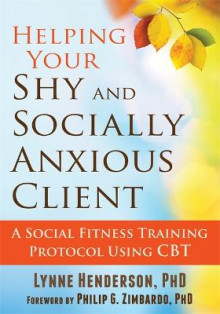 Helping Your Shy and Socially Anxious Client av Lynne Henderson (Heftet)