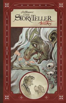 Jim Henson's Storyteller: Witches av Matthew Dow Smith, Jeff Stokely og Shane-Michael Vidaurri (Innbundet)