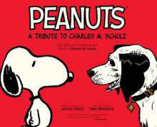 Peanuts: A Tribute to Charles M. Schulz av Charles M Schulz (Heftet)