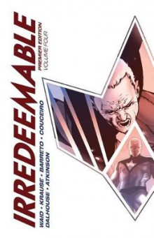 Irredeemable Premier, Volume 4 av Mark Waid (Innbundet)