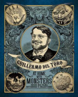 Omslag - Guillermo del Toro: At Home with Monsters