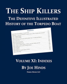The Definitive Illustrated History of the Torpedo Boat, Volume XI av Joe Hinds (Heftet)