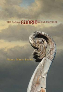The Saga of Gudrid the Far-Traveler av Nancy Marie Brown (Innbundet)