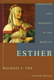 Character and Ideology in the Book of Esther av Michael V Fox (Heftet)