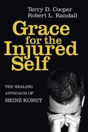 Grace for the Injured Self av Terry D Cooper og Robert L Randall (Heftet)