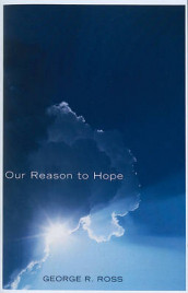 Our Reason to Hope av George R Ross (Heftet)