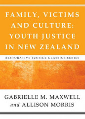 Family, Victims and Culture av Gabrielle M Maxwell og Allison Margaret Morris (Heftet)