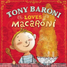 Tony Baroni Loves Macaroni av Marilyn Sadler (Innbundet)