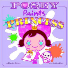 Posey Paints Princess av Harriet Ziefert (Heftet)