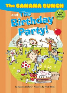 The Banana Bunch and the Birthday Party! av Harriet Ziefert (Heftet)