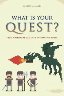 What Is Your Quest? av Anastasia Salter (Heftet)