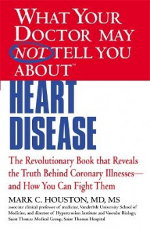 What Your Dr...Heart Disease av Mark C. Houston (Heftet)